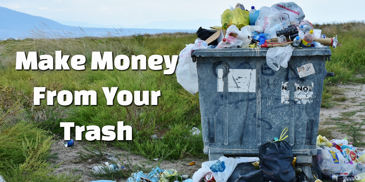 Make Money From Your Trash